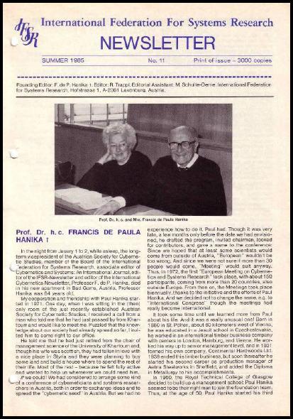With the passing away of Paul Hanika, Robert Trappl takes up the editorship (1984/85), IFSR Newsletter 2006 Vol. 24 No. 1 November