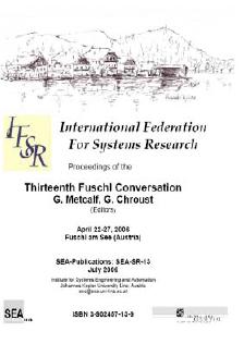 Proceedings of the Thirteenth Fuschl Conversation, Fuschl Conversation 2006, IFSR Newsletter 2006 Vol. 24 No. 1 November